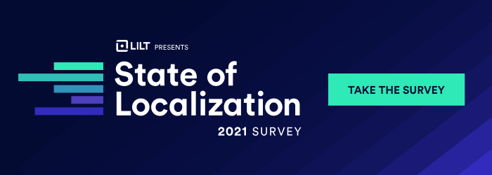 Announcing the State of Localization 2021 Survey